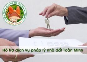 Hỗ trợ dịch vụ pháp lý nhà đất Toàn Minh